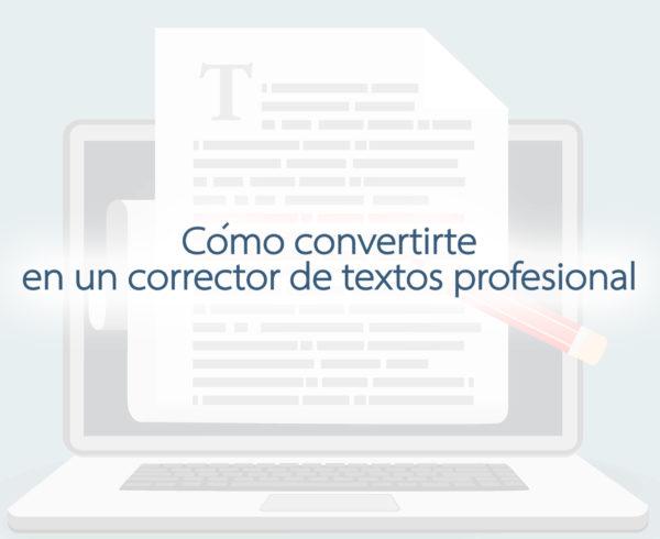 Kitzalet Como convertirte en un corrector de textos profesional 1 600x490 - Cómo convertirte en un corrector de textos profesional