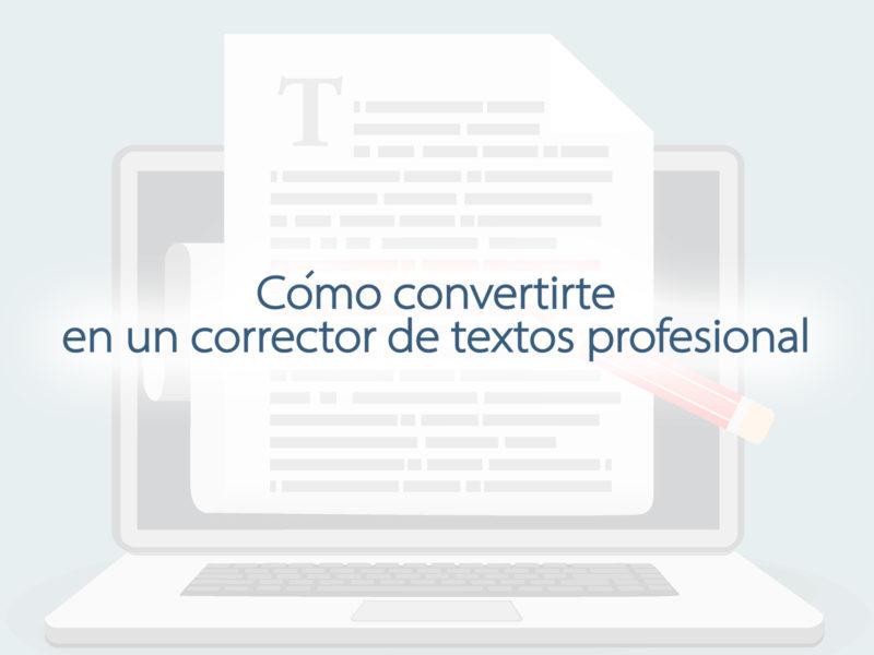 Kitzalet Como convertirte en un corrector de textos profesional 1 800x600 - Cómo convertirte en un corrector de textos profesional