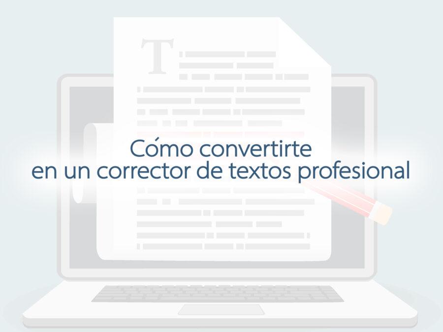 Kitzalet Como convertirte en un corrector de textos profesional 1 900x675 - Kitzalet - Como convertirte en un corrector de textos profesional 1