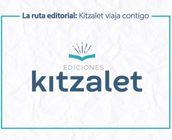 Kitzalet La ruta editorial Kitzalet viaja contigo 1 e1558637873188 600x490 - La ruta editorial: Kitzalet viaja contigo
