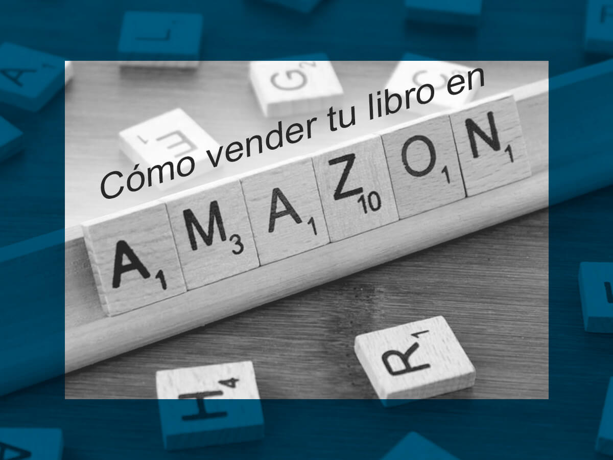 Kitzalet Como vender tu libro en Amazon Imagen destacada - Cómo vender tu libro en Amazon