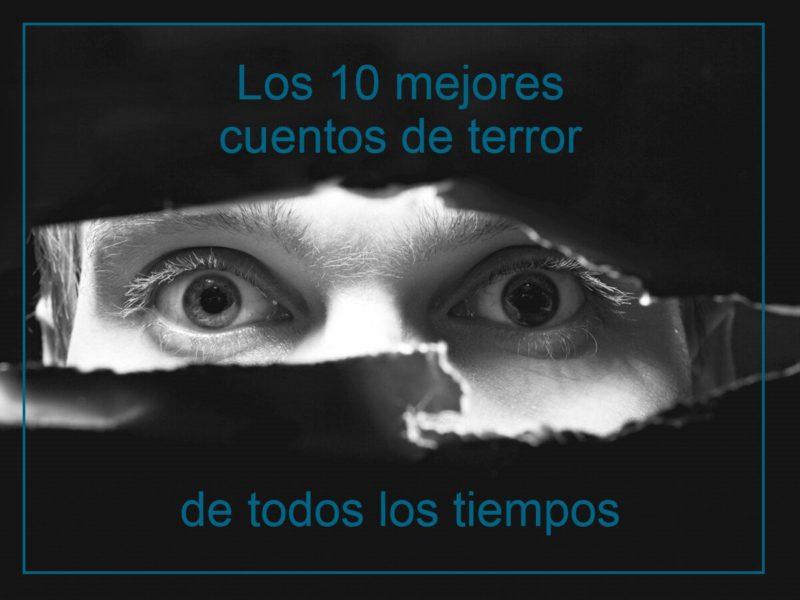 Kitzalet Los 10 mejores cuentos de terror destacada 800x600 - Los 10 mejores cuentos de terror de todos los tiempos
