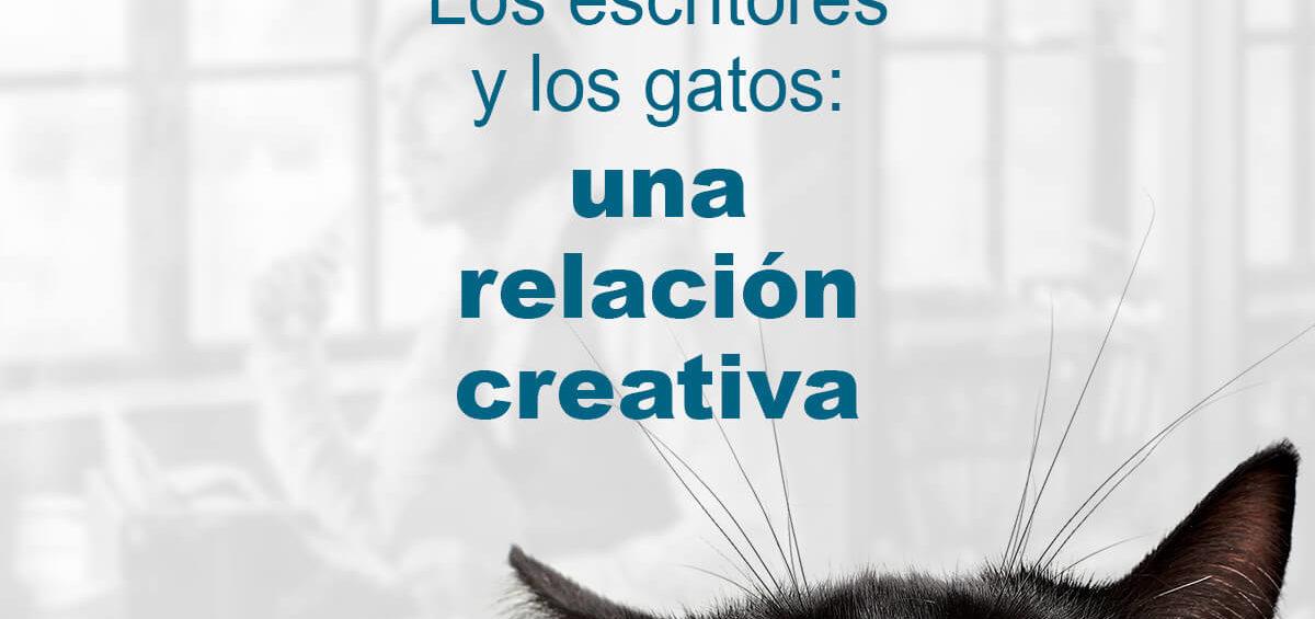 Kitzalet Los escritores y los gatos destacada 1200x565 - Los escritores y los gatos: una relación creativa