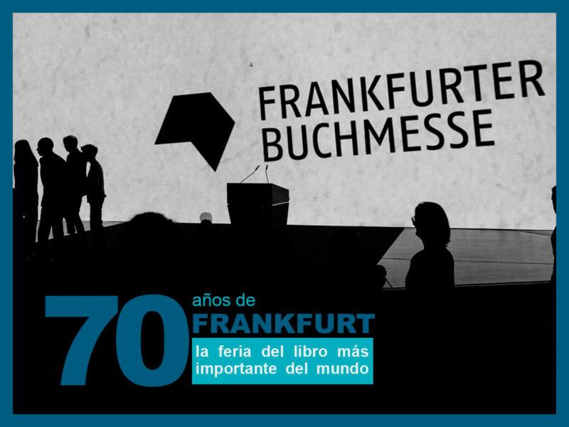 Feria del libro de Frankfurt 800x600 - 70 años de Frankfurt: la feria del libro más importante del mundo