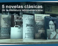 Kitzalet 5 novelas clásicas de la literatura latinoamericana 200x160 - 5 novelas clásicas de la literatura latinoamericana
