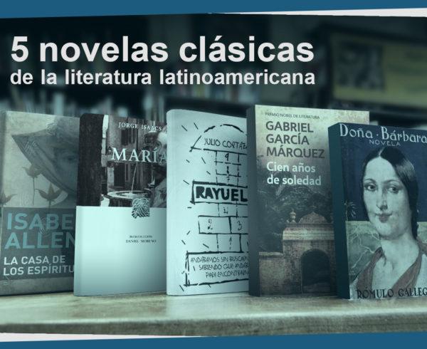 Kitzalet 5 novelas clásicas de la literatura latinoamericana