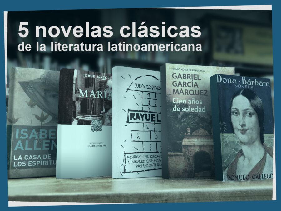 Kitzalet 5 novelas clásicas de la literatura latinoamericana 900x675 - Kitzalet 5 novelas clásicas de la literatura latinoamericana