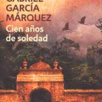 Kitzalet Cien años de soledad 150x150 - 5 novelas clásicas de la literatura latinoamericana