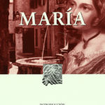 Kitzalet Maria jorge isaacs 150x150 - 5 novelas clásicas de la literatura latinoamericana