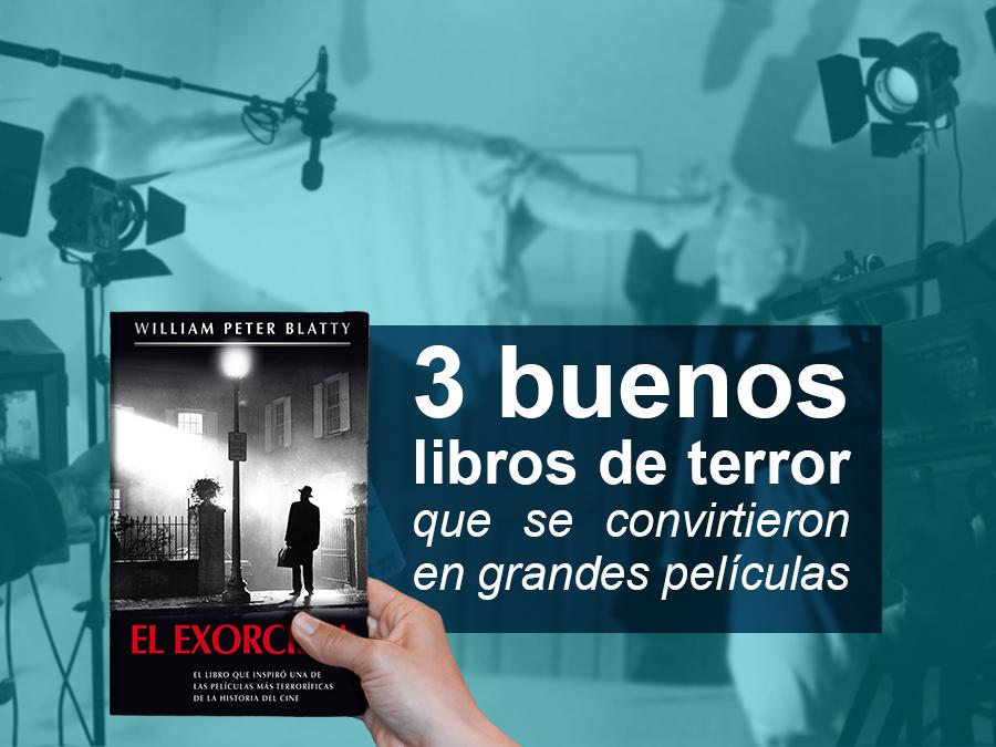 Kitzalet 3 buenos libros de terror que se convirtieron en grandes películas - 3 buenos libros de terror que se convirtieron en grandes películas