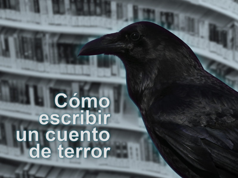 Kitzalet Como escribir un cuento de terror destacada 800x600 - Cómo escribir un cuento de terror