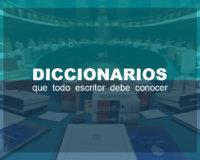 Kitzalet Diccionarios que todo escritor debe conocer destacada 200x160 - Diccionarios que todo escritor debe conocer [Tips para escritores]