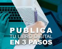 Publica tu libro digital en 3 pasos 200x160 - Publica tu libro digital en 3 pasos