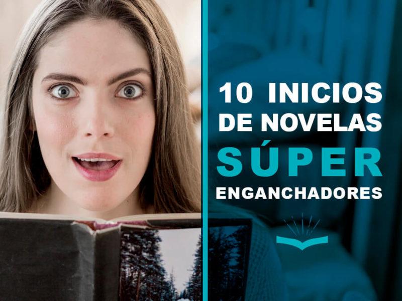 10 inicios de novelas súper enganchadores 800x600 - ¿Qué leer durante la cuarentena? [LIBROS RECOMENDADOS]