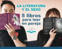 Kitzalet 5 libros para leer en pareja destacada 200x160 - La literatura y el sexo: 5 libros para leer en pareja