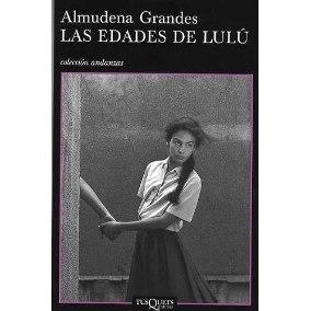 Kitzalet Cubierta del libro Las edades de Lulú Almudena Grandes - Kitzalet Cubierta del libro Las edades de Lulú Almudena Grandes