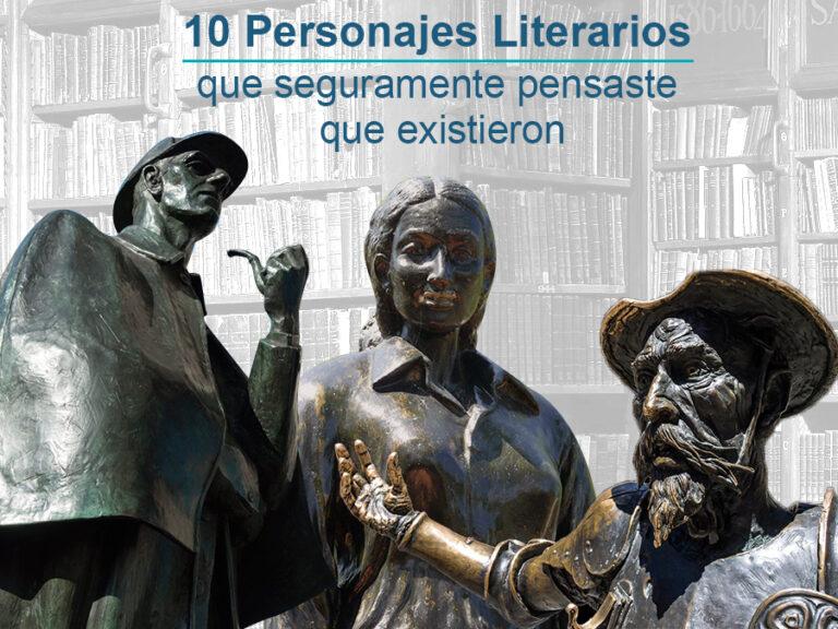 Kitzalet 10 personajes literarios que seguramente pensaste que existieron
