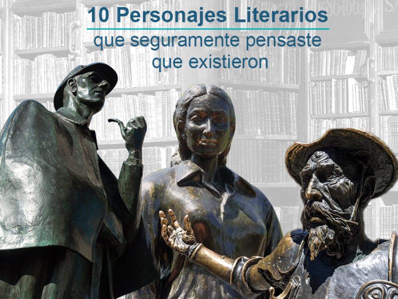 Kitzalet 10 personajes literarios que seguramente pensaste que existieron 800x600 - 10 personajes literarios que seguramente pensaste que existieron