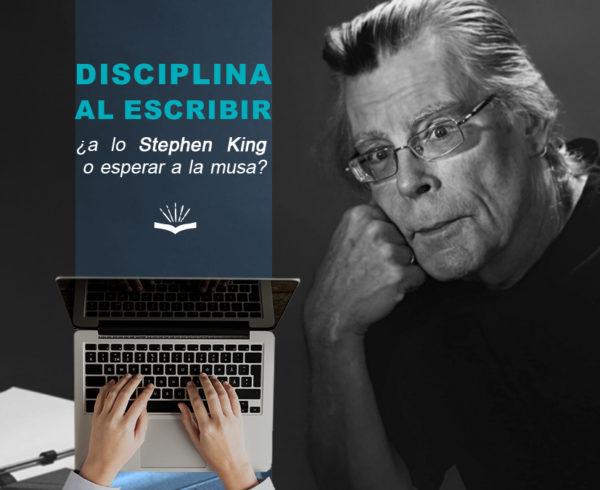 Kitzalet Disciplina al escribir a lo Stephen King o esperar a la musa 1 600x490 - Disciplina al escribir ¿a lo Stephen King o esperar a la musa?
