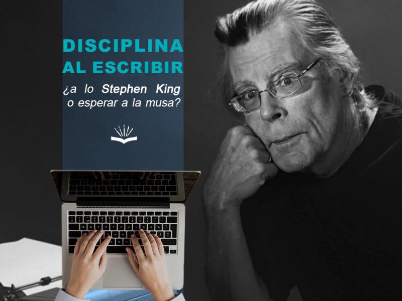 Kitzalet Disciplina al escribir a lo Stephen King o esperar a la musa 1 800x600 - Kitzalet-Disciplina al escribir a lo Stephen King o esperar a la musa
