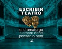 Kitzalet Escribir teatro el dramaturgo siempre debe pensar lo peor 200x160 - Escribir teatro: el dramaturgo siempre debe pensar lo peor