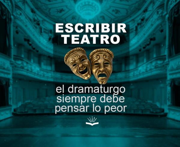 Kitzalet Escribir teatro el dramaturgo siempre debe pensar lo peor 600x490 - Escribir teatro: el dramaturgo siempre debe pensar lo peor