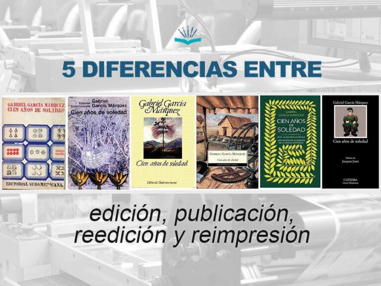 Kitzalet 5 diferencias entre edición publicación reedición y reimpresión 768x576 - 5 Diferencias entre edición, publicación, reedición y reimpresión