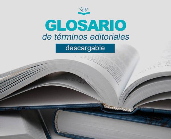 Kitzalet Glosario de términos editoriales 600x490 - Glosario de términos editoriales [DESCARGABLE]