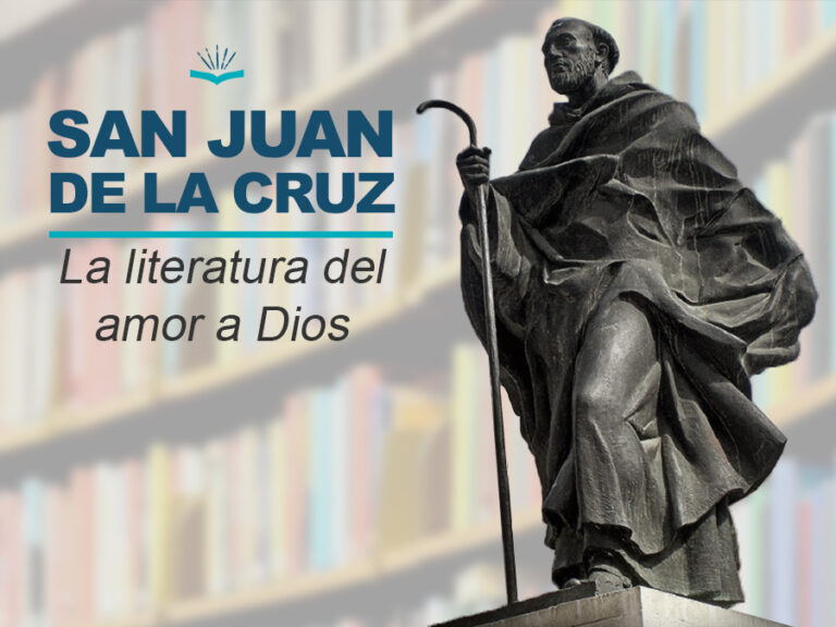 Kitzalet San Juan de la Cruz la literatura del amor a Dios