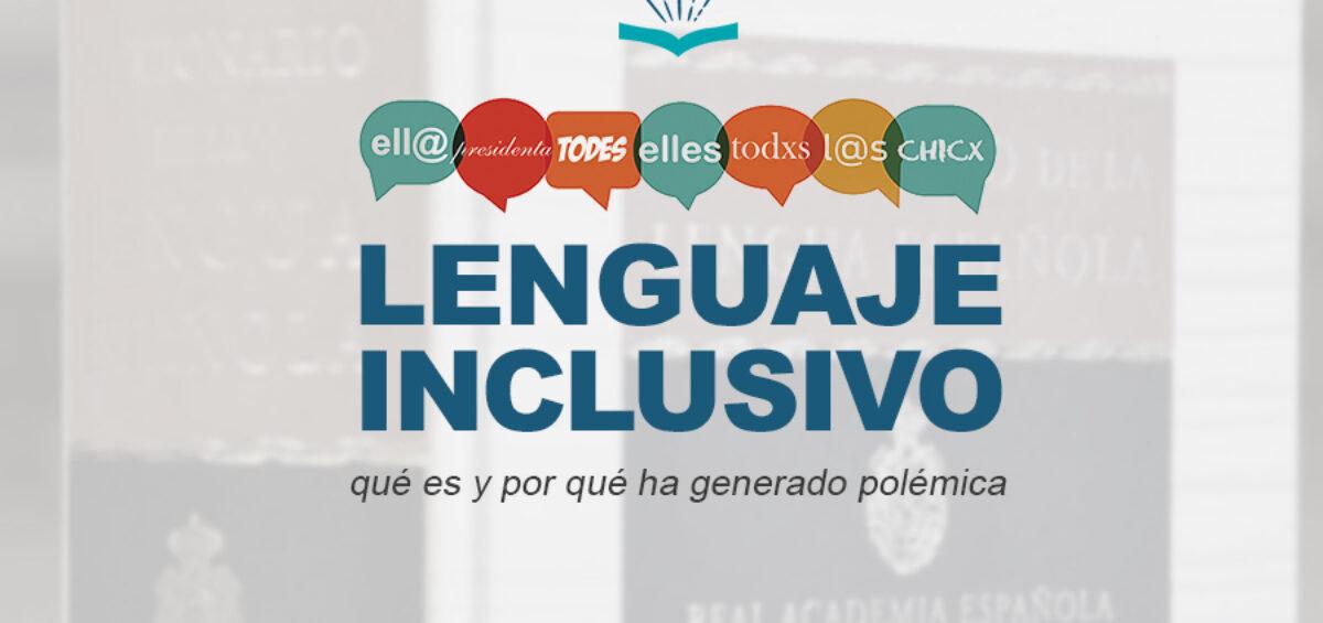 Kitzalet Lenguaje inclusivo 1 1200x565 - Lenguaje inclusivo: qué es y por qué ha generado polémica