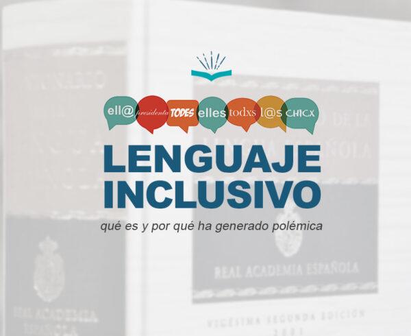 Kitzalet Lenguaje inclusivo 1 600x490 - Lenguaje inclusivo: qué es y por qué ha generado polémica