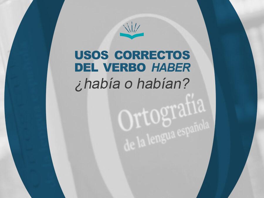 Kitzalet Usos correctos del verbo haber 900x675 - Kitzalet Usos correctos del verbo haber
