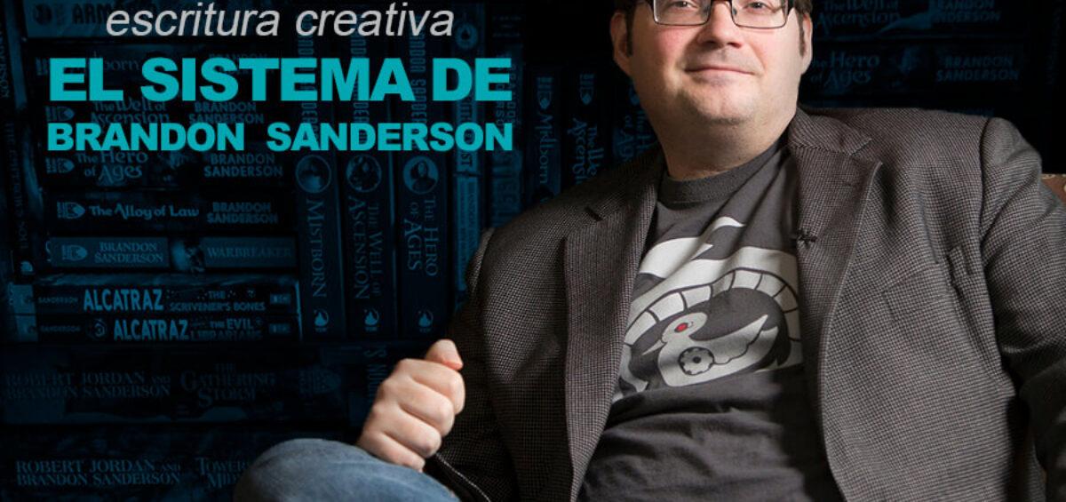 Kitzalet Escritura creativa el sistema de Brandon Sanderson 1200x565 - Escritura creativa: el sistema de Brandon Sanderson