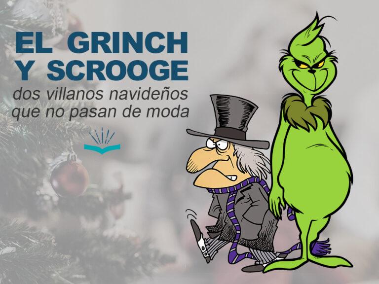 Kitzalet El Grinch y Scrooge dos villanos navidenos que no pasan de moda
