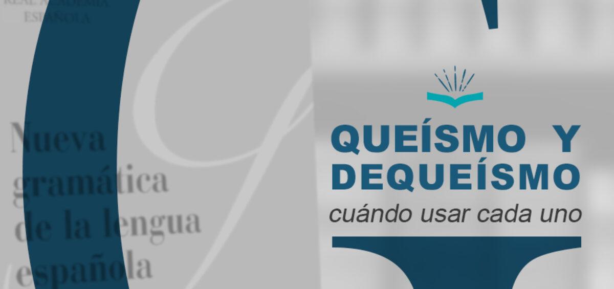 Kitzalet Queismo y dequeismo 1200x565 - Queísmo y dequeísmo: cuándo usar cada uno
