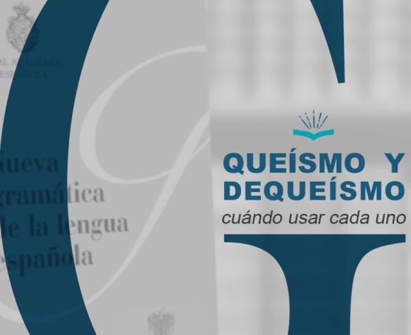 Kitzalet Queismo y dequeismo 600x490 - Queísmo y dequeísmo: cuándo usar cada uno