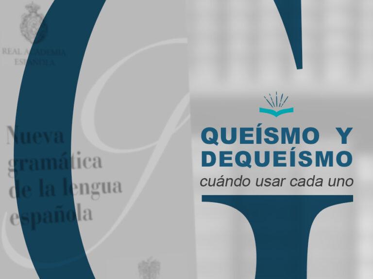Kitzalet Queismo y dequeismo 768x576 - Queísmo y dequeísmo: cuándo usar cada uno