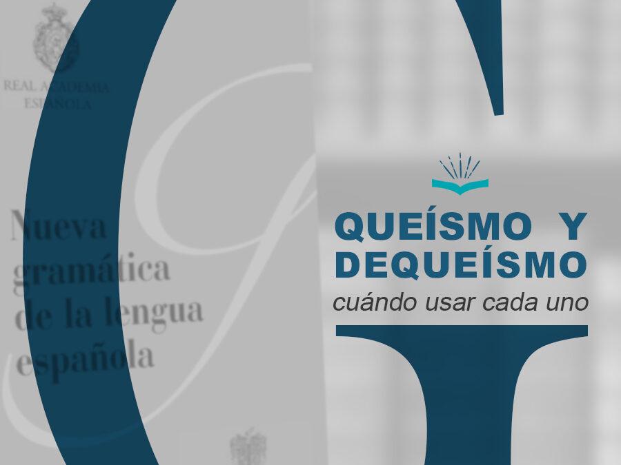 Kitzalet Queismo y dequeismo 900x675 - Kitzalet Queismo y dequeismo