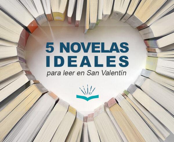 Kitzalet 5 novelas ideales para leer en San Valentin 600x490 - 5 novelas ideales para leer en San Valentín
