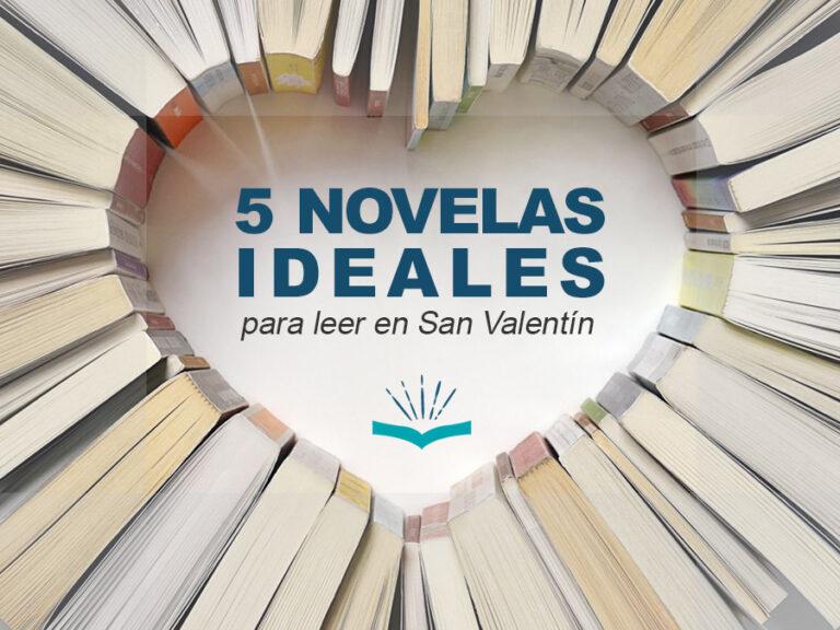 Kitzalet 5 novelas ideales para leer en San Valentin