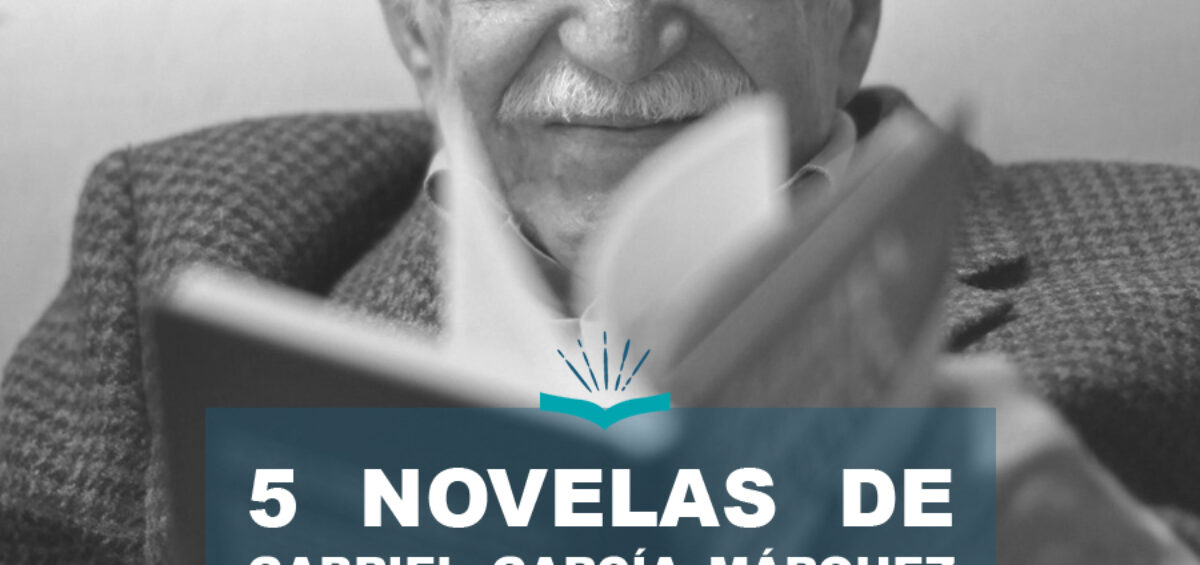 Kitzalet 5 novelas de Gabriel Garcia Marquez que debes tener en tu biblioteca 1