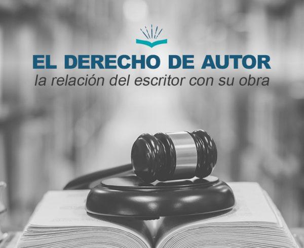 Kitzalet El Derecho de Autor la relacion del escritor con su obra