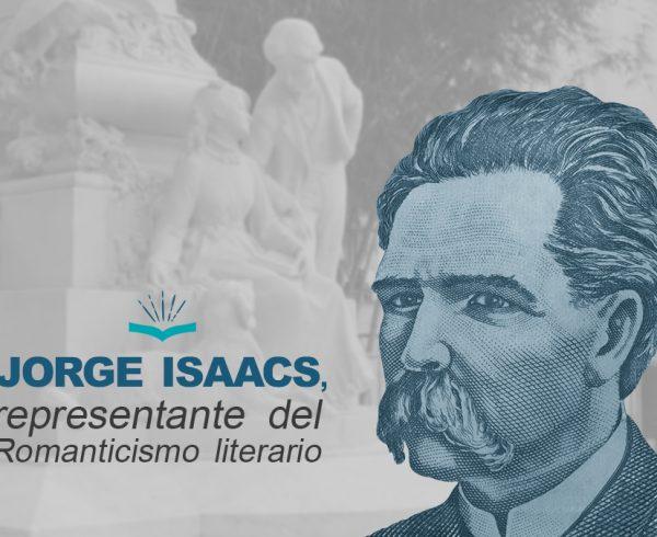 Kitzalet Jorge Isaacs representante del Romanticismo literario