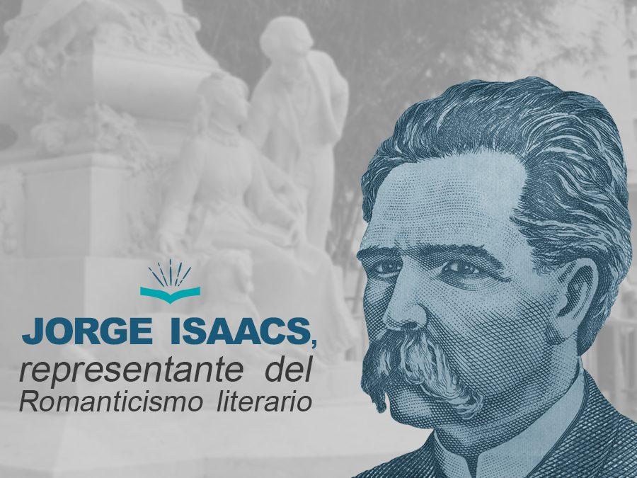 Kitzalet Jorge Isaacs representante del Romanticismo literario 900x675 - Kitzalet Jorge Isaacs representante del Romanticismo literario