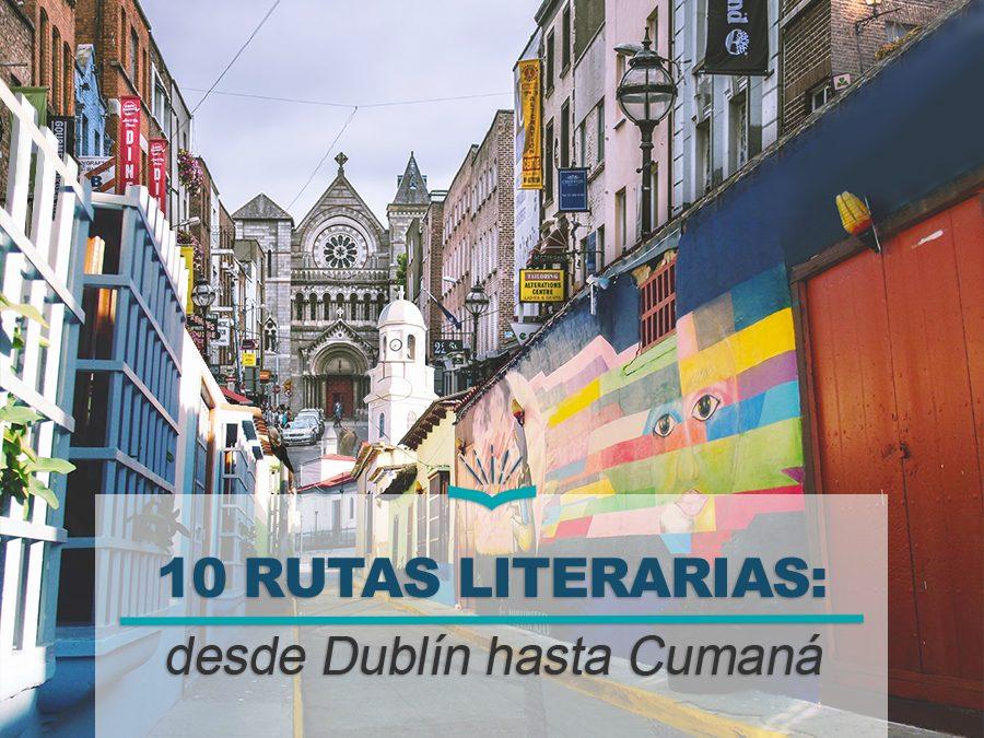 Kitzalet 10 rutas literarias desde Dublin hasta Cumana 900x675 - Kitzalet 10 rutas literarias desde Dublin hasta Cumana