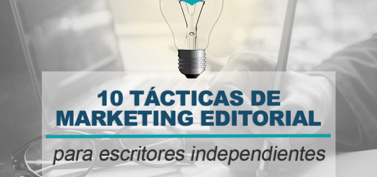 Kitzalet 10 tacticas de marketing editorial para escritores independientes