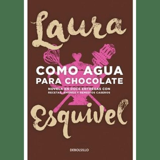 Kitzalet 10 clasicos de la literatura mexicana Como agua para chocolate - Kitzalet 10 clasicos de la literatura mexicana Como agua para chocolate