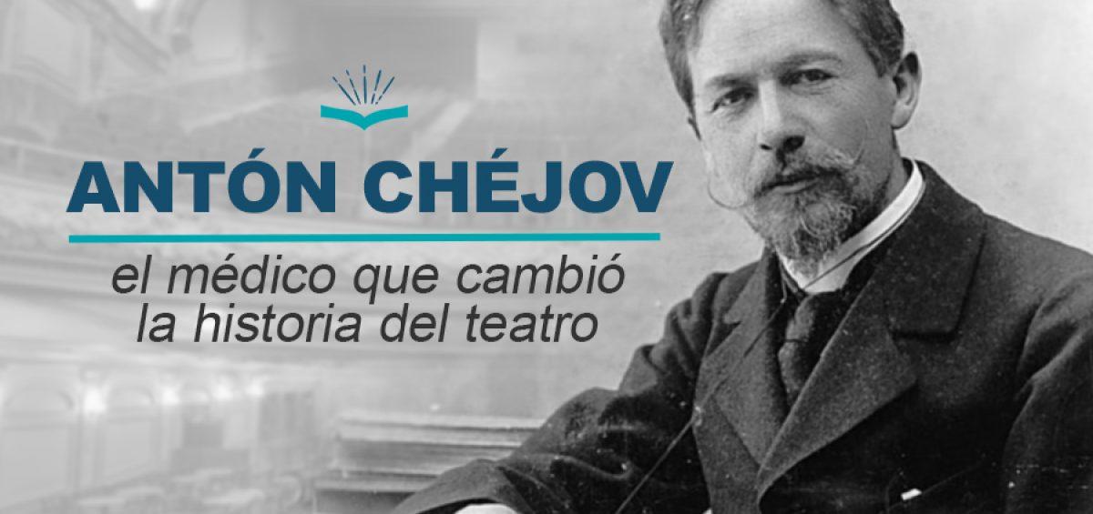 Kitzalet Anton Chejov el medico que cambio la historia del teatro 1