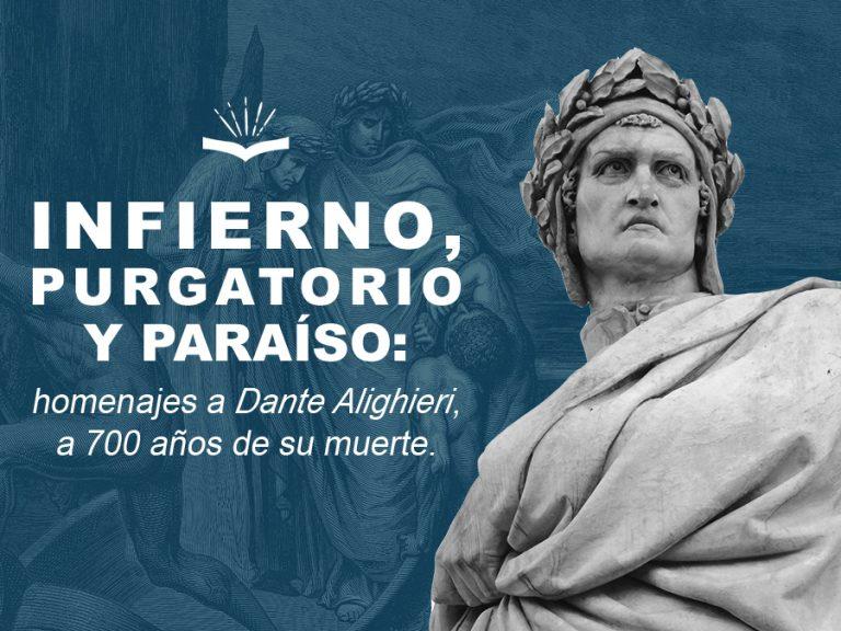 Kitzalet Infierno Purgatorio y Paraiso Dante Alighieri 700 aniversario