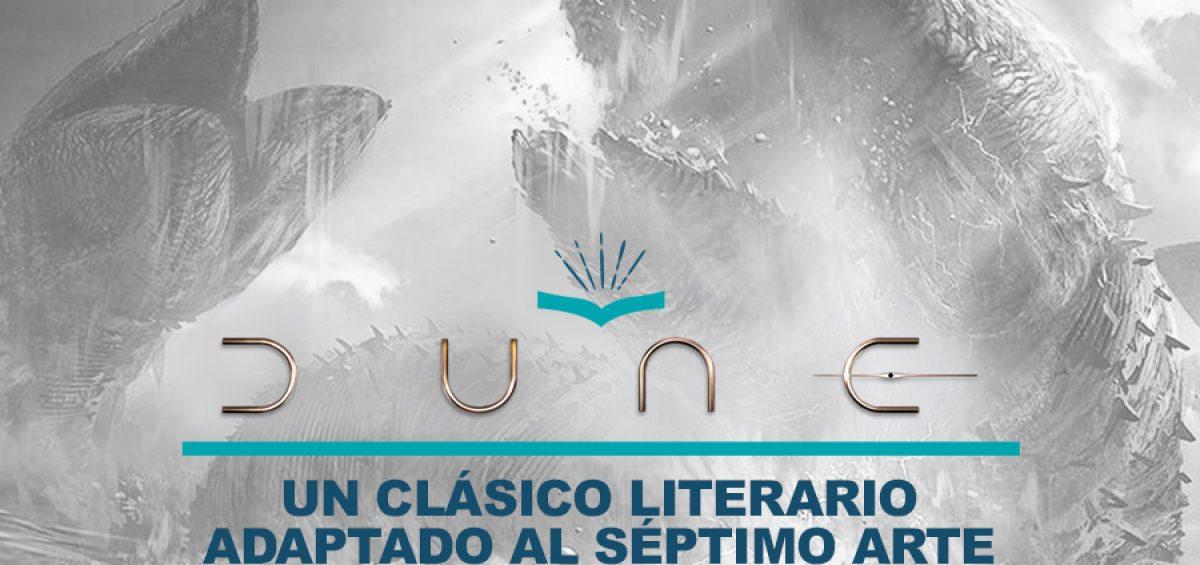 Kitzalet DUNE un clasico literario adaptado al septimo arte